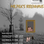 2012_Plakat_Mr.Pilks Irrenhaus